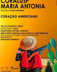 CORALUSP Maria Antonia apresenta Coração Americano
